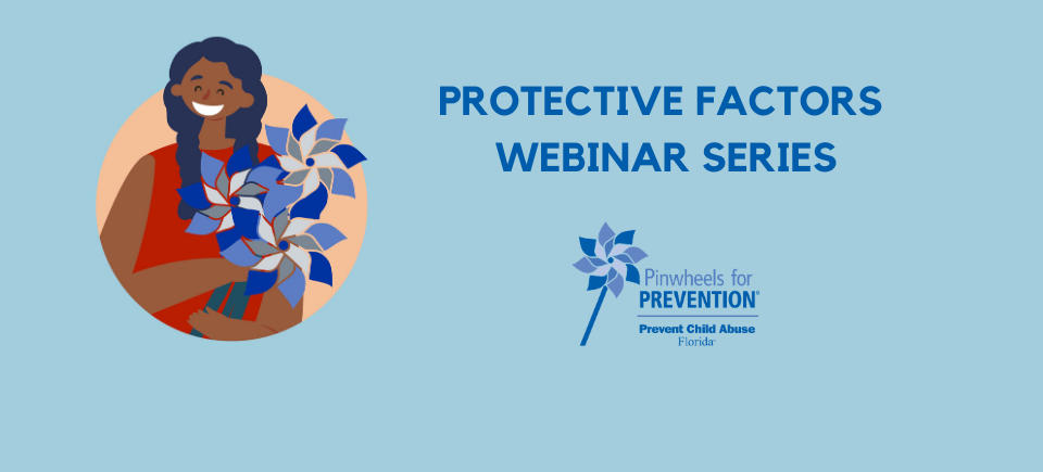 Protective Factors Webinar Series